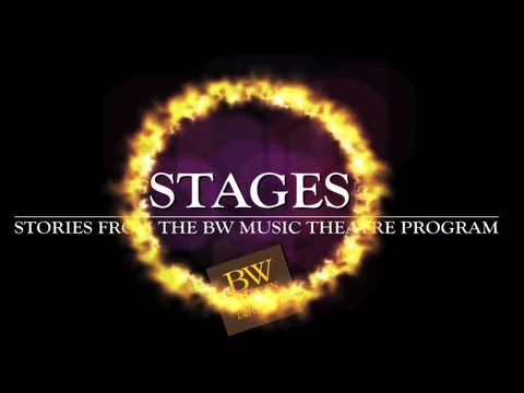 STAGES: Stories from the BW Music Theatre Program -