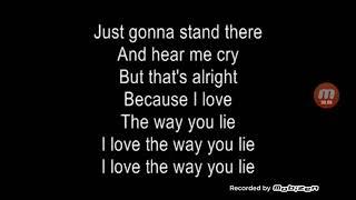 Love the way you lie - Rhianna and Eminem