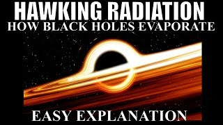 hawking-radiation-and-blackhole-evaporation-in-simple-terms