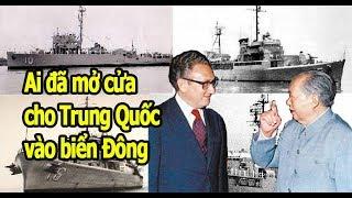 662. Ai đã mở cửa cho Trung quốc vào biển đông?