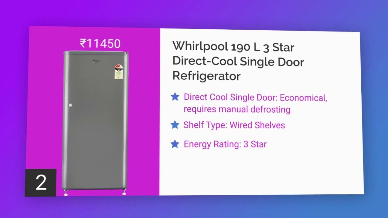 Top 5 Single Door Refrigerators Under Rs 18000   2018