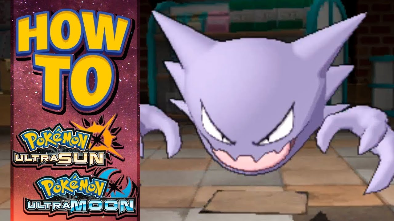 HOW TO GET Haunter in Pokemon Ultra Sun and Moon