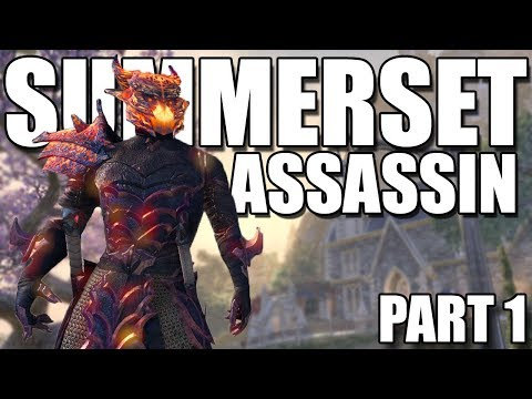 THE SUMMERSET ASSASSIN - Elder Scrolls Online Summerset Part 1