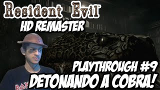 Detonando a Cobra! - Resident Evil HD Remaster - Playthrough #9 ᴴᴰ 60FPS