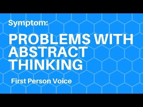Symptom & Strategy: Abstract thinking