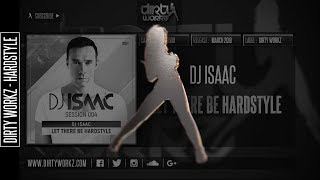 DJ Isaac - Let There Be Hardstyle (Official HQ Preview)