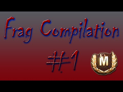 World of Tanks - Frag compilation #1 | #ShareEveryWin