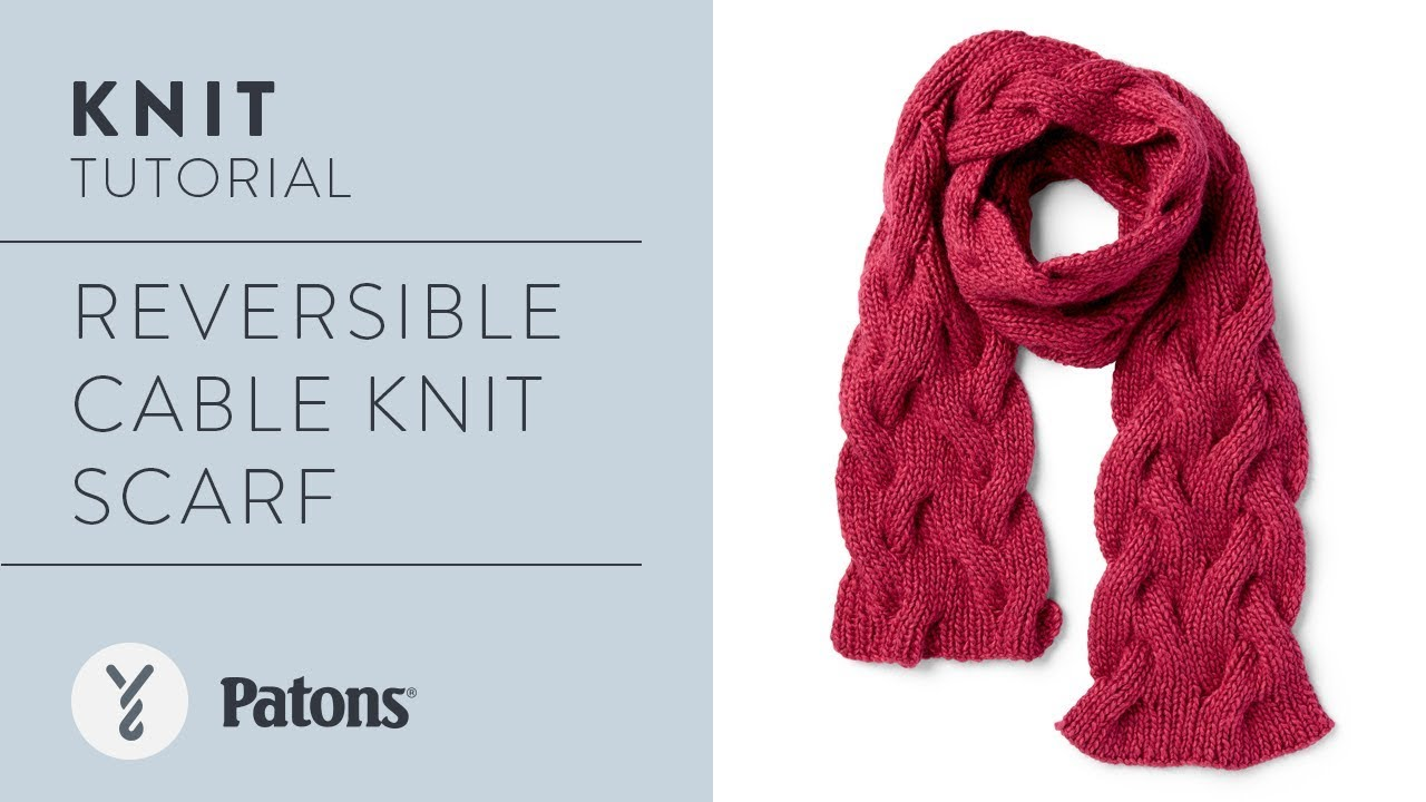 Knit A Reversible Cable Scarf With Patons Alpaca Blend