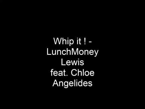 Whip it! LunchMoney Lewis Lyrics