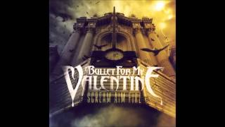 Bullet For My Valentine - Scream Aim Fire (E Standard/Drop D)