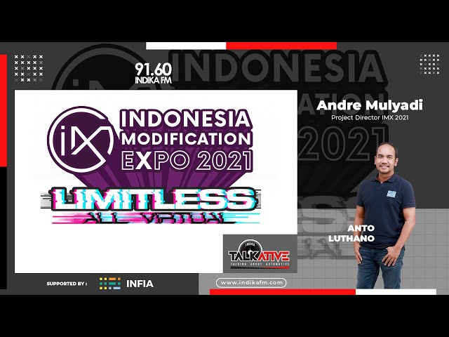 TALKATIVE BERSAMA ANDRE MULYADI | PROJECT DIRECTOR INDONESIA MODIFICATION EXPO 2021