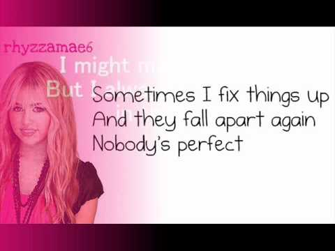 Nobody's Perfect - By Hannah Montana (Lyrics)