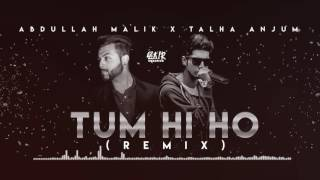 Download Lagu Abdullah Malik - Tum Hi Ho (Rap Remix) - Ft. Talha Anjum. mp3