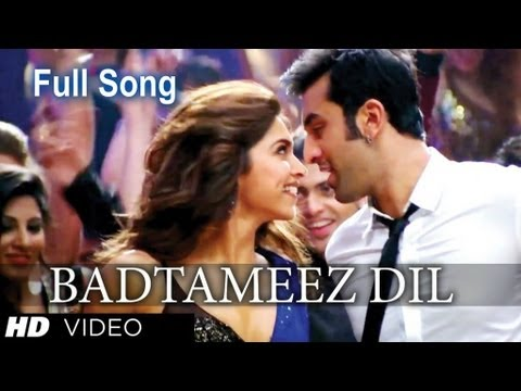 'BADTAMEEZ DIL' (Full Video Song) *HQ* _