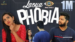 Bigg Boss Phobia || Lasya Manjunath | BiggBossTelugu4 | Lasya Latest Video | LasyaTalks