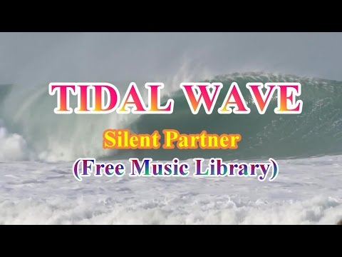 Tidal Wave- Silent Partner  (Free Music Library)