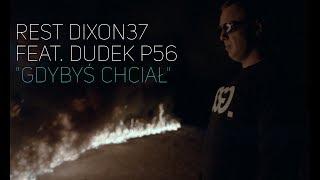 REST DIXON37 - GDYBYŚ CHCIAŁ FEAT. DUDEK P56 PROD. CZAHA