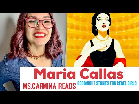 goodnight-stories-for-rebel-girls-⭐️-maria-callas-|-ms.carmina-reads