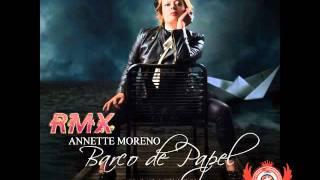Annette Moreno Barco De Papel RMX Dj Faguer