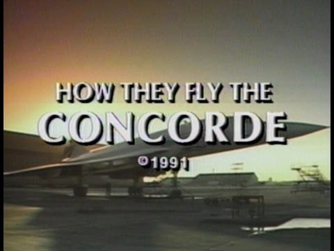 How They Flight The Concorde 1991