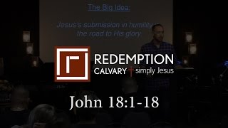 John 18:1-18 - Redemption Calvary