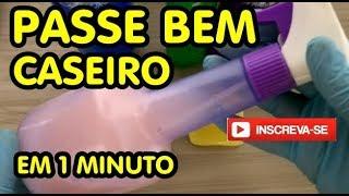 PASSE BEM CASEIRO EM 1 MINUTO