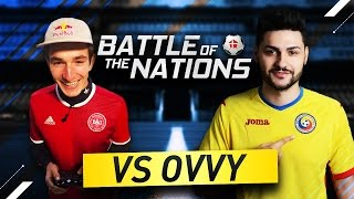 INTRODUCING A NEW SERIES - THE BATTLE OF THE NATIONS Ft. Ovidiu Ovvy Patrascu