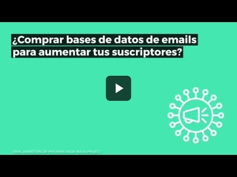 ¿Comprar bases de datos de emails para aumentar tus suscriptores?