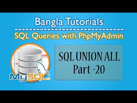 SQL Queries With PhpMyAdmin (Union All)-Part:20