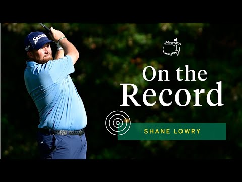 Shane Lowry on chance to be the first Irishman to wear the Green Jacket    Masters Press Conference