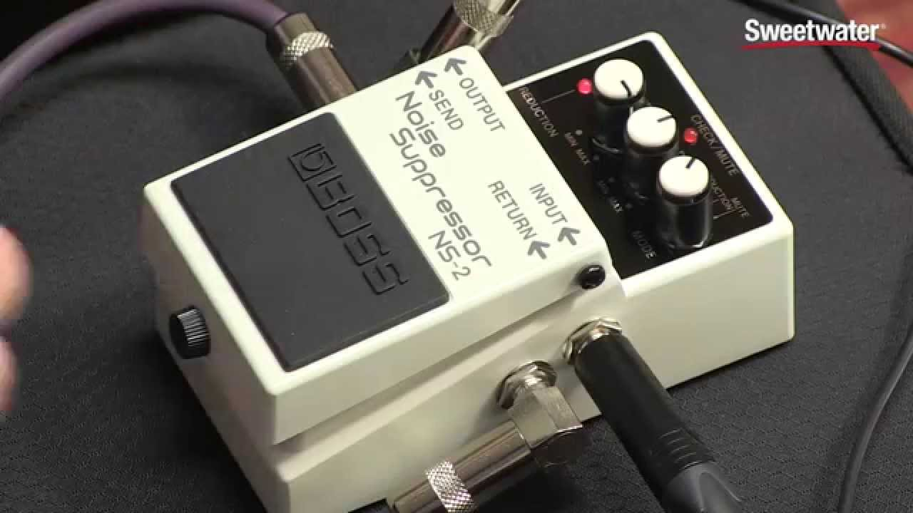 BOSS NS-2 Noise Suppressor Pedal Review by Sweetwater Sound - YouTube