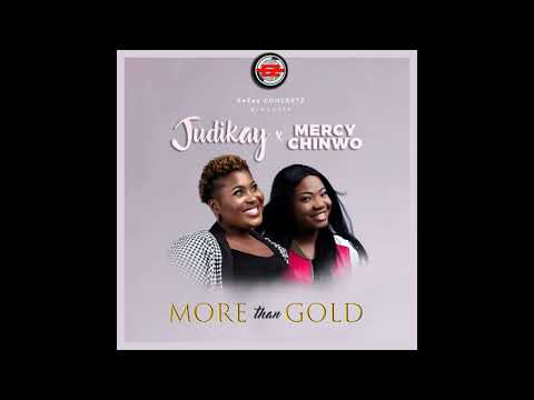 judith-kanayo-(official-audio)-more-than-gold-featuring-mercy-chinwo