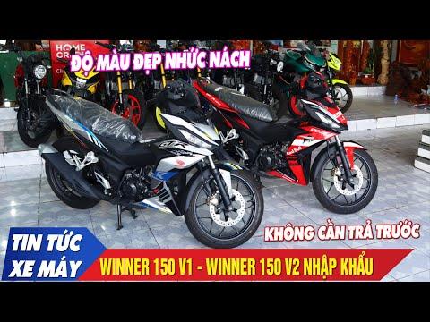 Winner 150 V1, Winner 150 V2 Dòng Xe Nhập Khẩu Hot Nhất Hiện Nay   Giá Xe Tháng 4 Mới Nhất