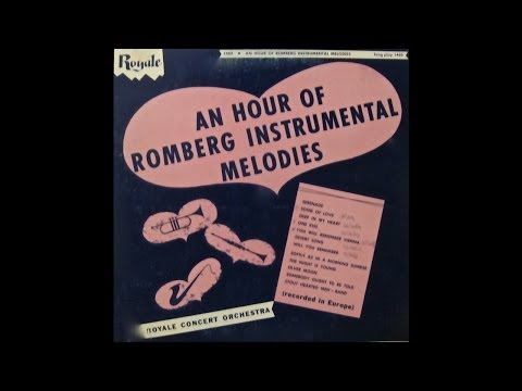 Royale Concert Orchestra: An Hour Of Romberg Instrumental Melodies (Royale Records)