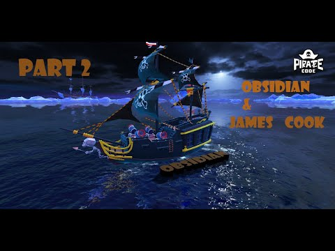 Pirate Code [ Part 2 - Obsidian ]