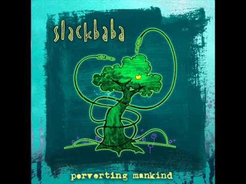 Slackbaba - Rub My Dub