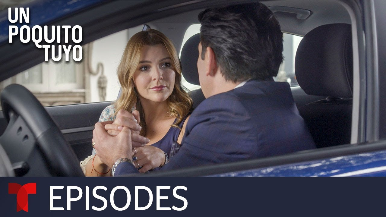 Download Un Poquito Tuyo | Episode 6 | Telemundo English