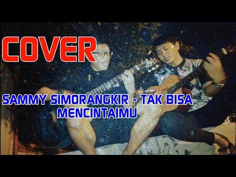 Sammy Simorangkir – Tak Mampu Pergi.