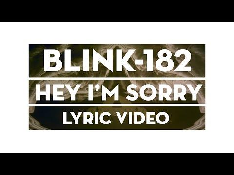 Blink-182 - Hey I'm Sorry