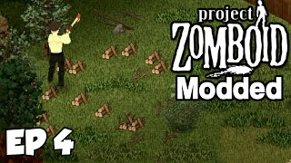 LEVELING CARPENTRY! - Project Zomboid [EP 4] Modded Survival Series Let's Play