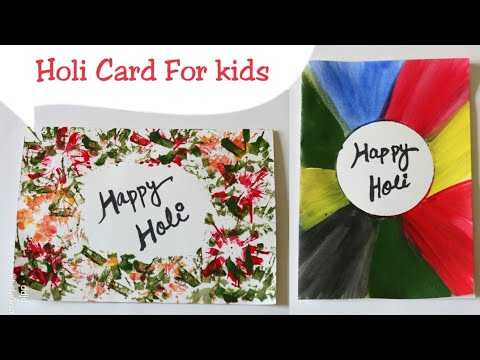 Diy 2 Easy Holi Card Ideas For Kids Holi Crafts For Kids Simple
