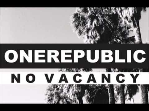 OneRepublic - No Vacancy (Official NEW SONG)