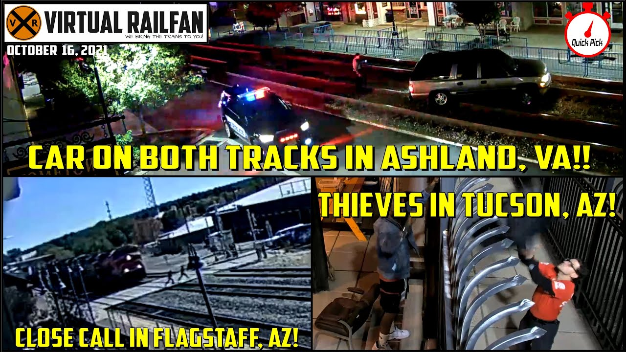 *SPECIAL*  CAR ON BOTH TRACKS IN ASHLAND!!  BURGLARY AT TUCSON!! CLOSE CALL IN FLAGSTAFF!! 10/16/21