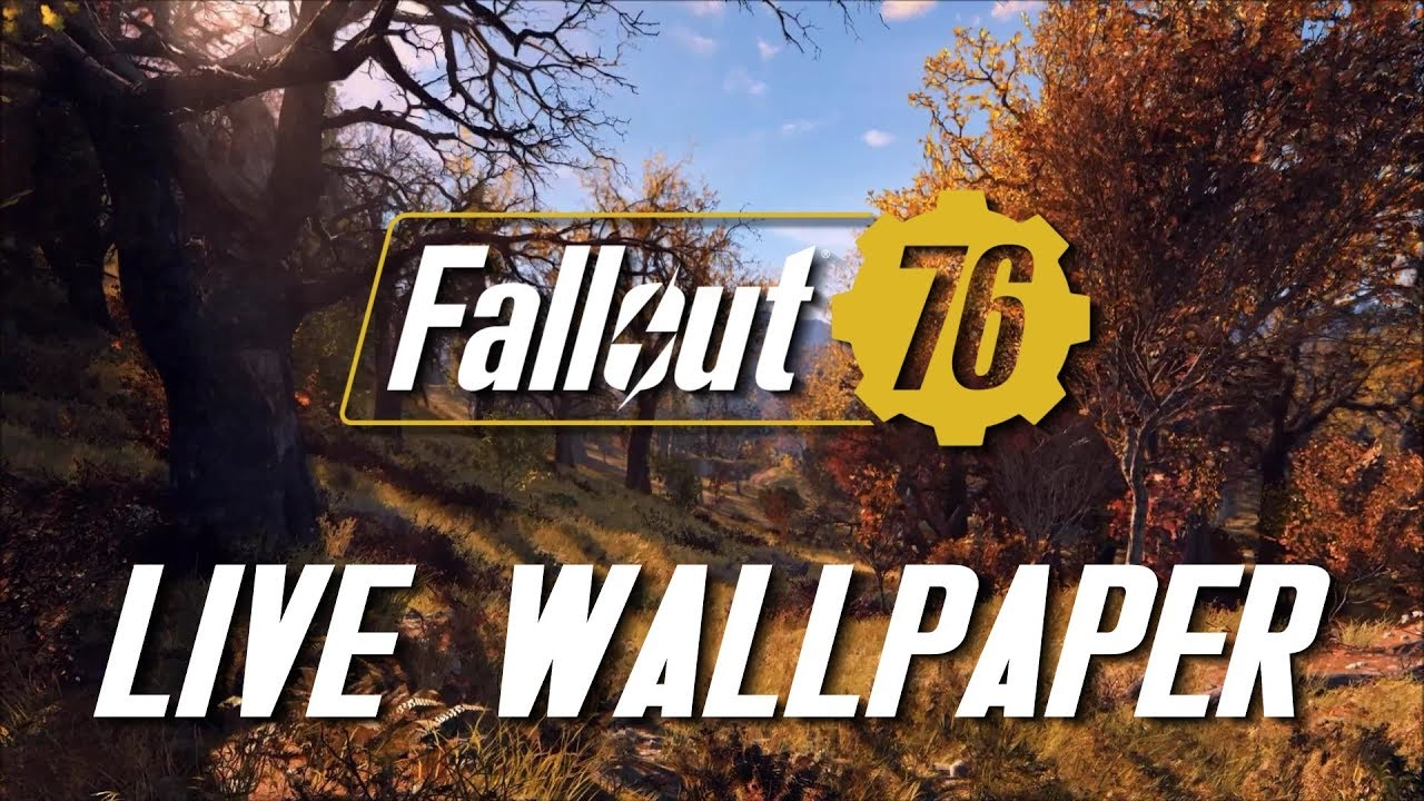Fallout 76 Menu Video Live Wallpaper Animated Desktop 4k 60fps Youtube