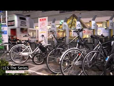Low Carbon Society (LCS) The Series EP.2 KYOTO Low Carbon