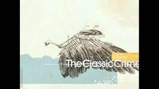 The Classic Crime Albatross (Full Album)