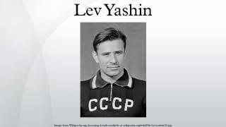 Lev Yashin(Lev Ivanovich Yashin (Russian: Лев Ива́нович Я́шин, 22 October 1929 – 20 March 1990), nicknamed as