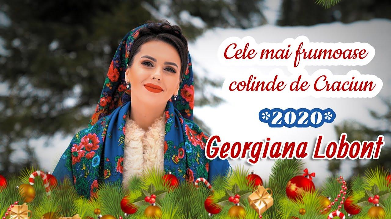 Cele mai frumoase colinde de Craciun cu Georgiana Lobont 2020-2021