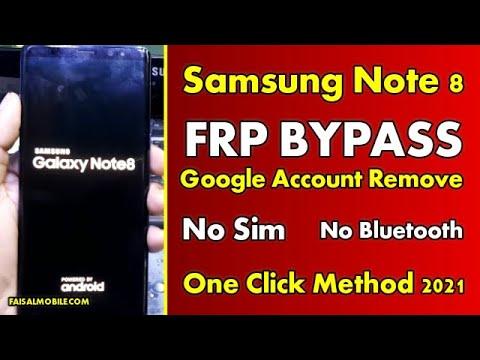 Samsung Galaxy Note 8 FRP Bypass Google Account Remove    No Sim Pin    ...