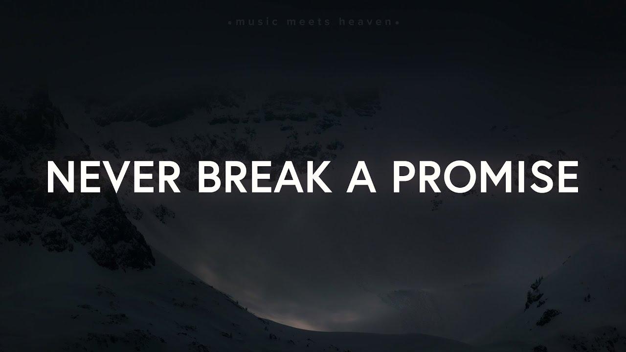 Mountaintops - You Never Break a Promise (Lyrics)